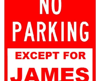CUSTOM PARKING SIGN   Personalized Design