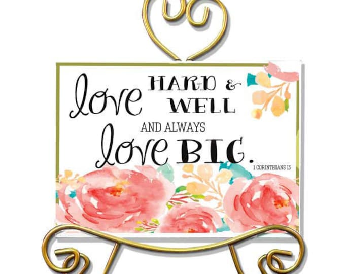 Love Big - Acrylic Framed Art With Easel