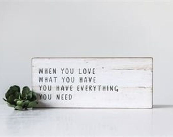 Wood Wall Sign - When You Love...