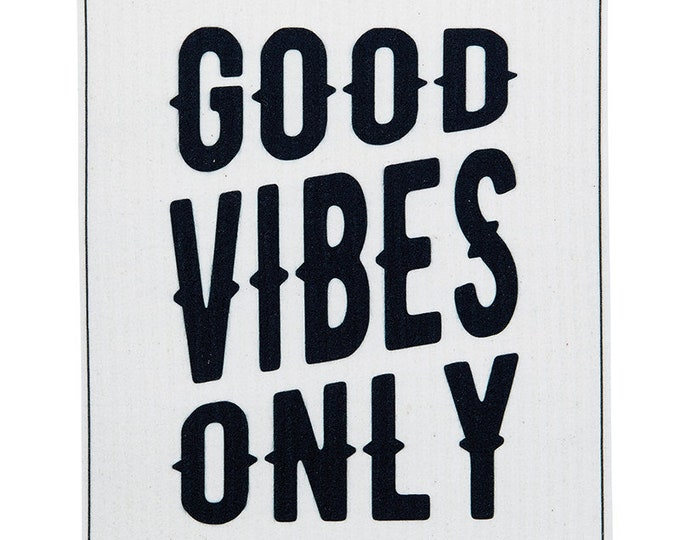 Good Vibes Only Swedish Cloth