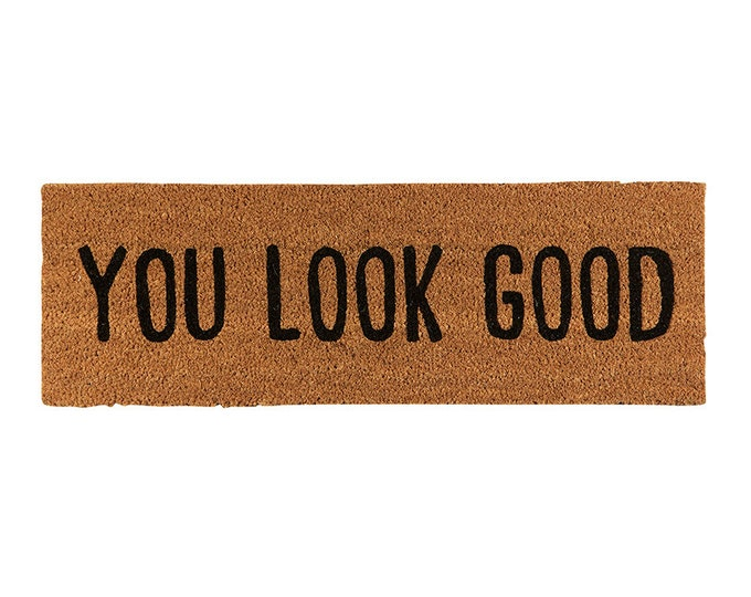 You look good-doormat