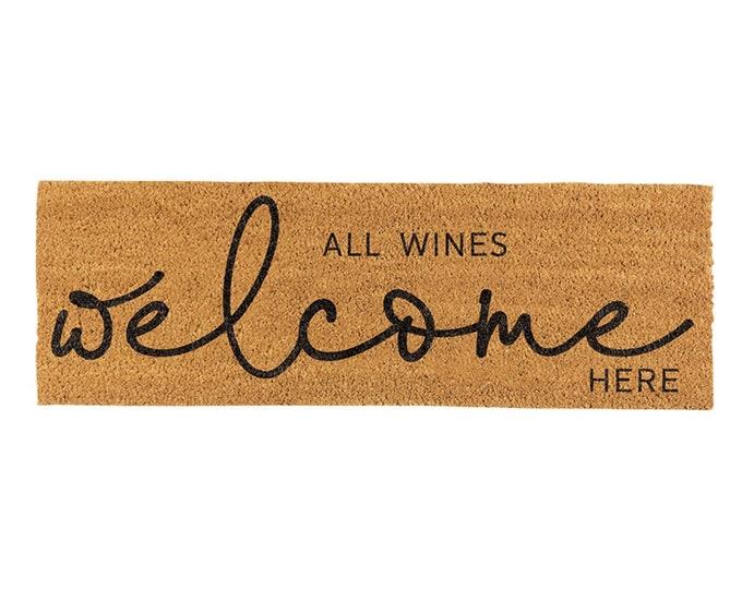 All Wines Welcome Here- doormat