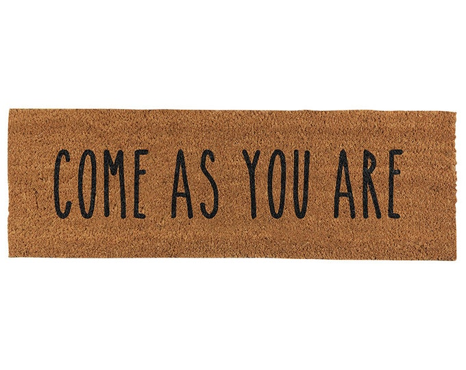 Come As You Are- doormat