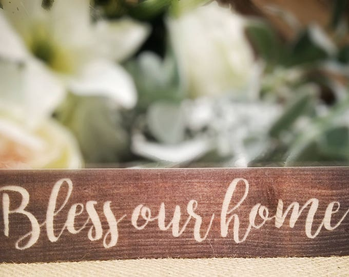 "Mini sign ""Bless Our Home"""