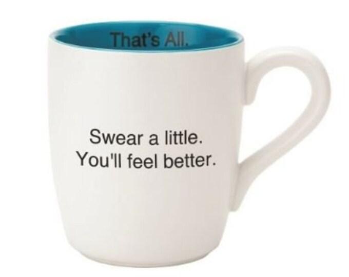 That's All Mug - Swear a little. You'll feel better.