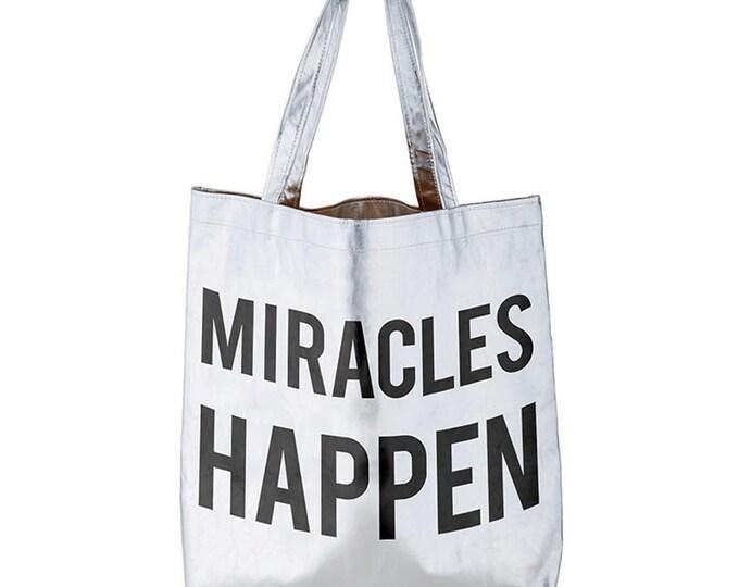 Platinum Tote - Miracles Happen