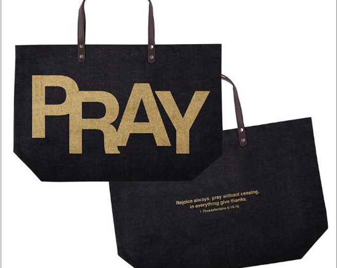 PRAY - 1 Thessalonians 5:16-18 Jute Tote Bag