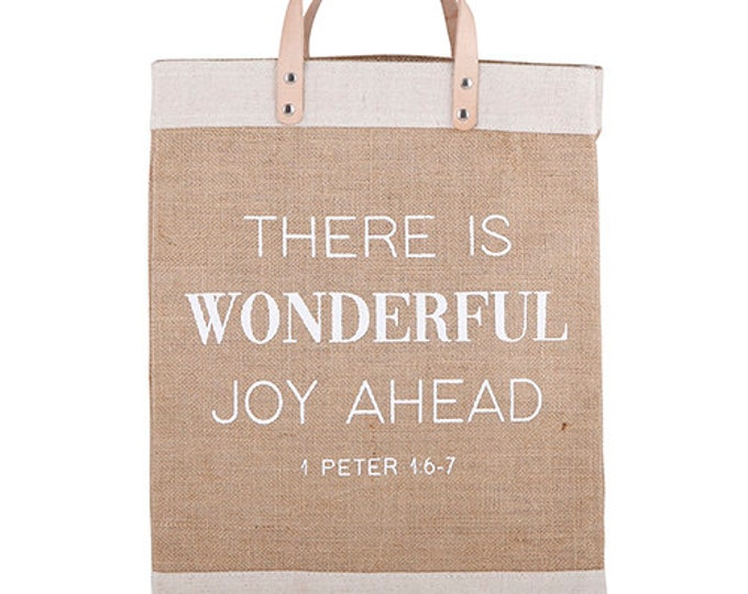 There is wonderful joy ahead 1 Peter 15:7- Market tote