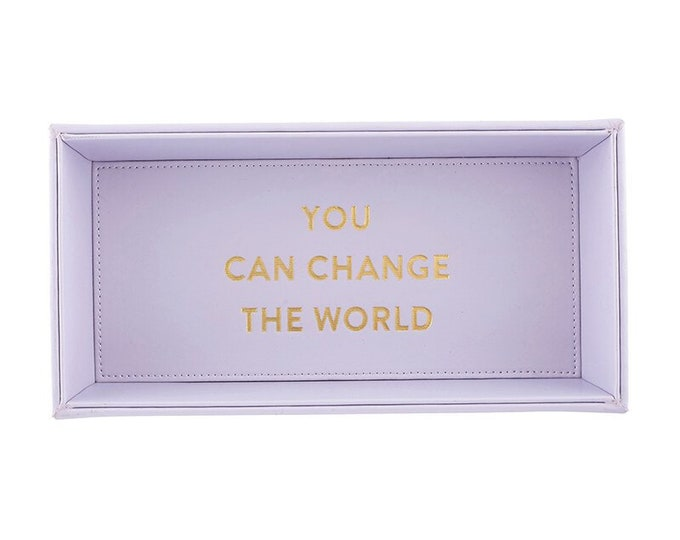 Valet Tray, You Can Change The World Trinket, Tray, Home Decor, Table Decor