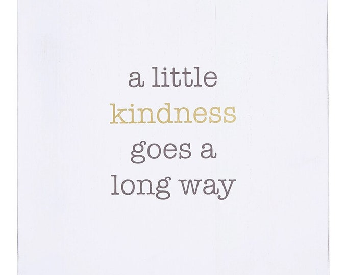 A Little Kindness Goes A Long Way Wall Art
