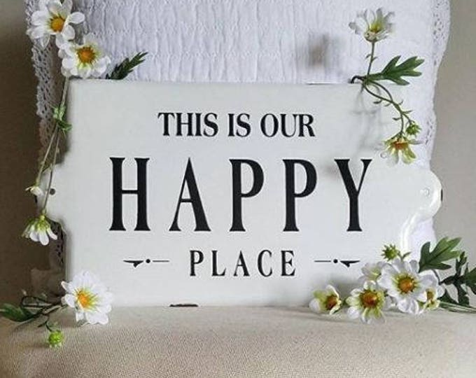 """Enameled """"Happy Place"""" Sign"""