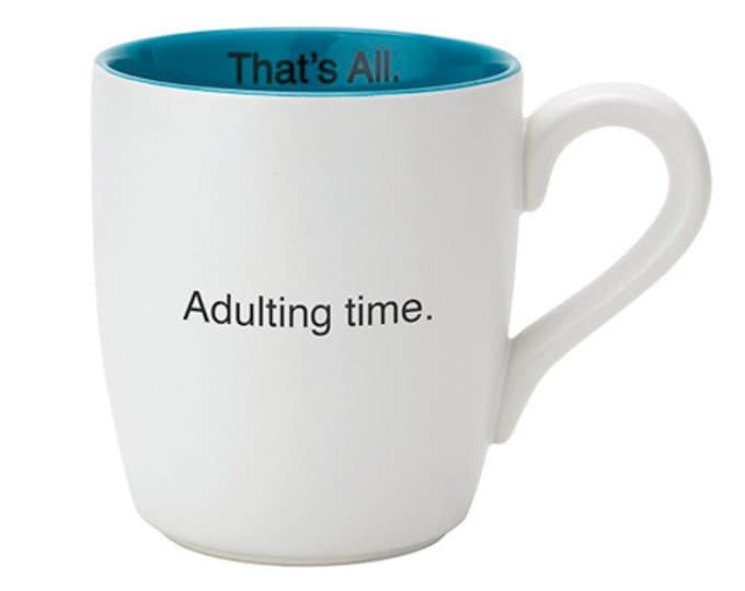 That's All Mug - Adulting