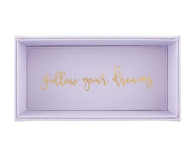Valet Tray Follow Your Dreams Tray, Home Decor, Table Decor, Trinket Tray