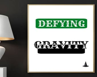 Wicked Digital Print, Defying Gravity, Broadway Musical, Wicked, Wicked Lyric, Wicked Art, Printable Art, Digital Print, Digital Art, Poster
