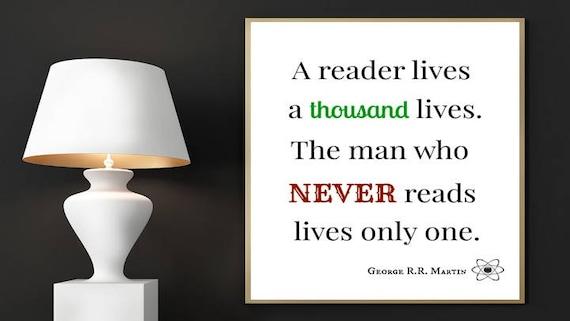 Poster A Reader Lives A Thousand Lives Unframed