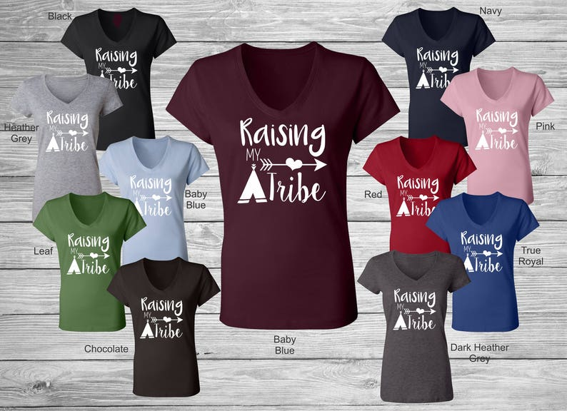 6500747cf616d Raising My Tribe Tee Tshirt T-Shirt Womens VNeck V Neck Bella