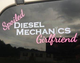 Spoiled Diesel Mechanics Girlfriend Decal Car Decal Cup Decal