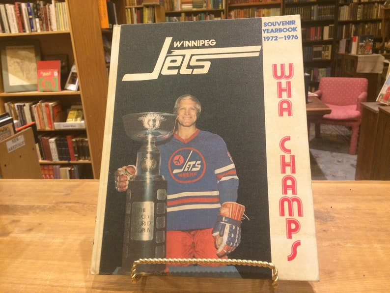 best website ca59c 68735 Souvenir Yearbook of the Winnipeg Jets 1972-1976, SIGNED by Bobby Hull