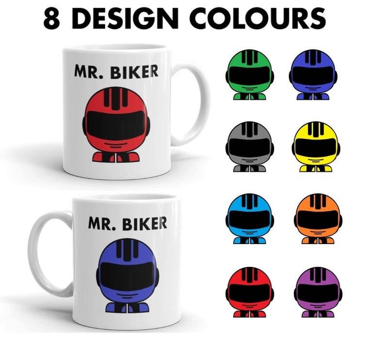 Mr. Biker mugs in 8 colours.