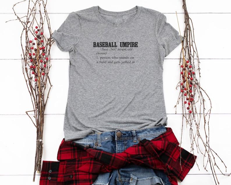 e452c1ad8f Baseball Umpire Definition Funny Baseball Shirts Ladies | Etsy