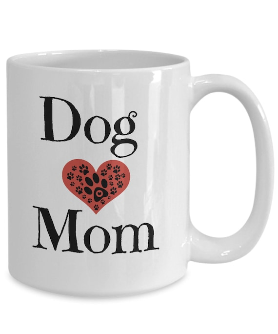 Dog Mom Coffee Mug Cute Gift For