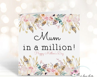 Mum in a million card, Happy Mother's Day gift card,  Floral card for Mum, card full of flowers, Card for Grandma, Nanny Day on Mother's Day