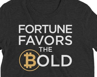 Buy Bitcoin Fortune Favors The Bold Blockchain Crypto Online