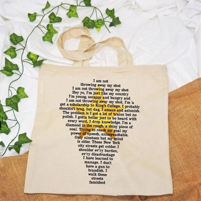 Hamilton Musical, Tote Bag, Hamilton Bag, Alexander Hamilton, My Shot,  Musical Gift