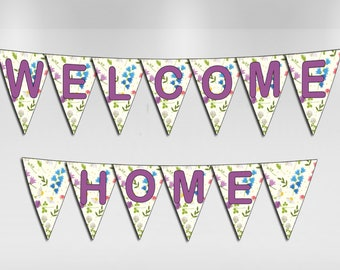 Welcome Home Bunting, Party decorations Party Banner Instant Download file Party Printables Digital file Printable Banner