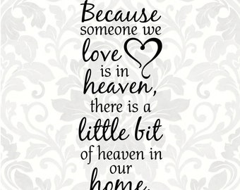 Because Someone We Love Is In Heaven Wedding Svg Wedding Etsy