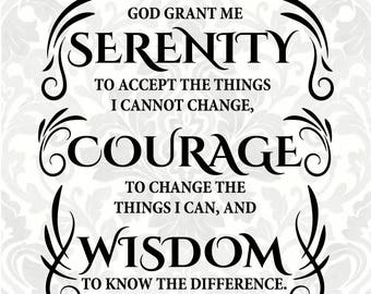 Serenity Prayer SVG - Serenity - Courage - Wisdom (SVG, PDF, Digital File Vector Graphic)