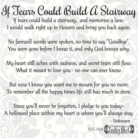 if tears could build a stairway bereavement mourning etsy. Black Bedroom Furniture Sets. Home Design Ideas