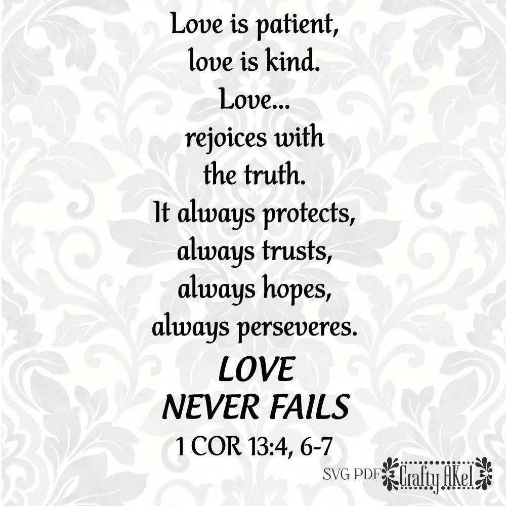 1 Corinthians 13 Wedding Reading.1 Corinthians 13 4 6 7 Love Is Patient Love Is Kind Love Never Fails Svg Pdf Digital File Vector Graphic