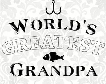 World's Greatest Grandpa (SVG, PDF, Digital File Vector Graphic)