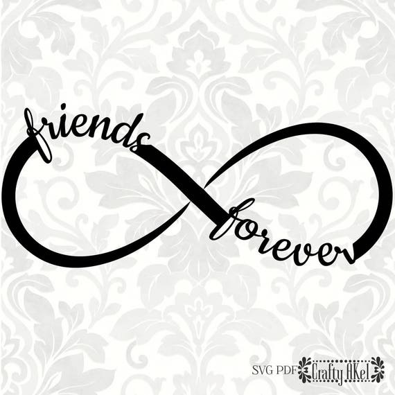 Friends Forever svg Infinity svg SVG PDF Digital File | Etsy