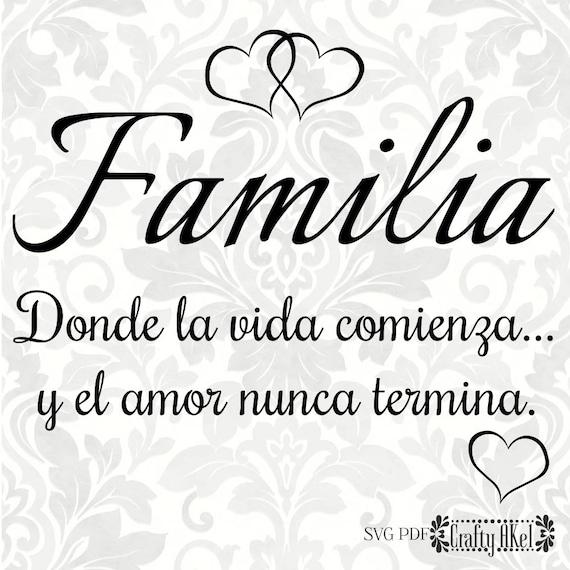 Familia Donde La Vida Comienza Y El Amor Nunca Termina Etsy