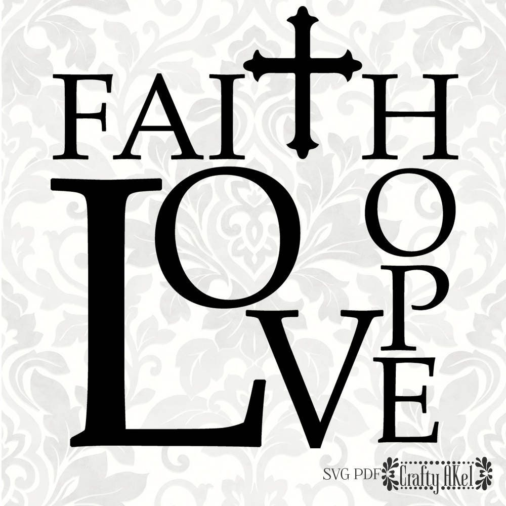 Download Faith Hope Love SVG PDF Digital File Vector Graphic   Etsy