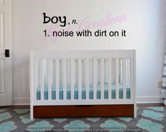 Boy, noise with dirt on it vinyl wall decal; toddler room wall decal; boys room wall decal; toddler room decor; boys room decor; boy