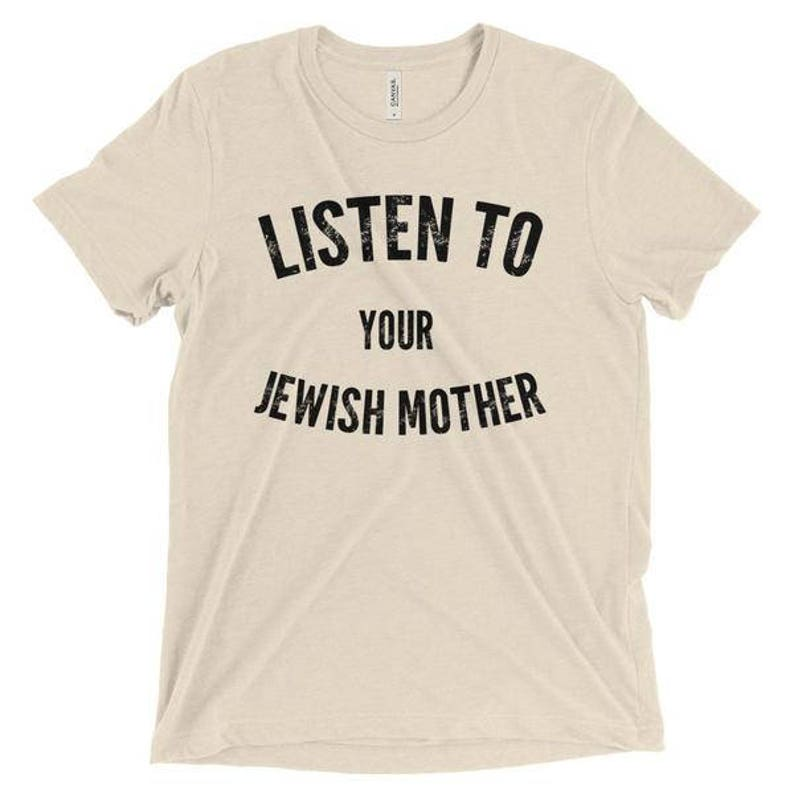 08d191196 Listen to Your Jewish Mother Funny T-Shirt for Jews Women   Etsy