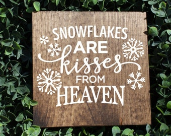 snowflakes are kisses from heaven, in memory sign, rustic christmas decor, wreath decor, christmas sign, farmhouse christmas