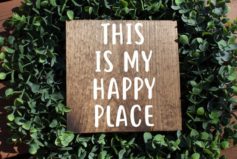 inspirational sign rustic wood sign positive quote sign This is my happy place sign home decor