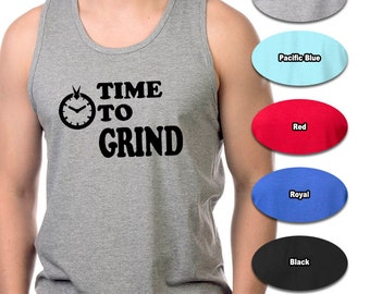 45e4de800a188 TIME To GRIND D315 - Men's Sleeveless Muscle Tee Shirts Cotton Tank Fitness  MMA Weightlifting Workoutby Gym Rabbit