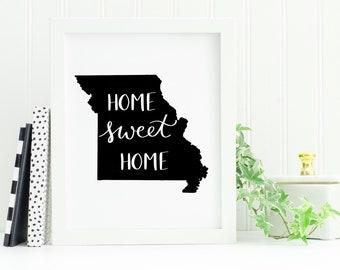 Home Sweet Home MO - Digital Download
