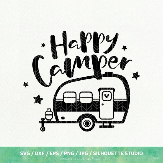 Happy Camper SVG Camping dxf png eps Silhouette Studio | Etsy