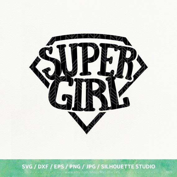 Super Girl SVG Files, Super Girl dxf, png, eps for Silhouette Studio &  Cricut, Cut File