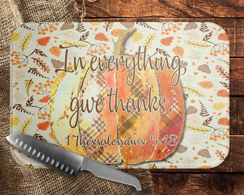 In Everything Give Thanks Pumpkin Dye Sub Image Glass Cutting Chopping  Board Fall Autumn Kitchen Decor House Warming Wedding Gift For Cook