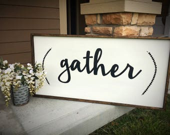 Farmhouse Decor | gather | farmhouse signs | wood signs | rustic farmhouse | wall decor | home decor | farmhouse | signs with quotes | home