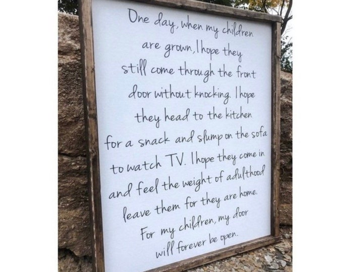 """""""One day when my children are grown"""" Wood Sign"""