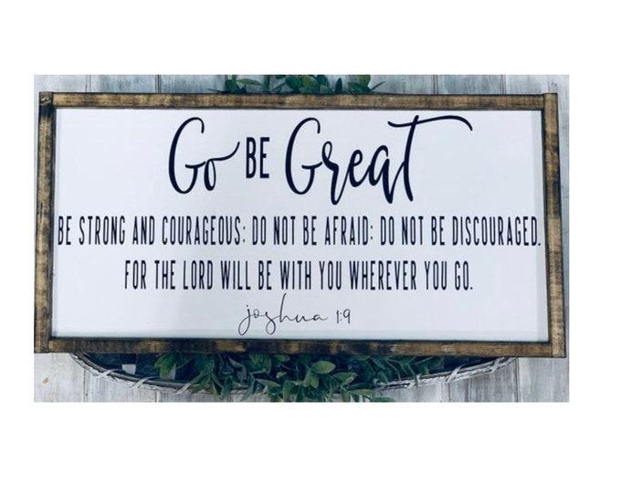 Home Decor Gifts | Farmhouse Wall Decor | Farmhouse Signs | Go Be Great | Boho Farmhouse | Religious Signs | Signs For Home | Shelf Decor