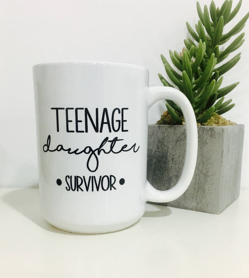 Teenage Daughter Survivor Mug Fathers Day